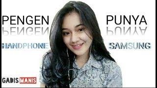 DJ PENGEN PUNYA HP SAMSUNG