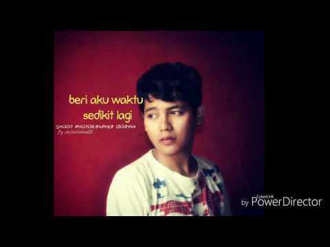 Org.song BERI AKU WAKTU by. SDH82,ULFI