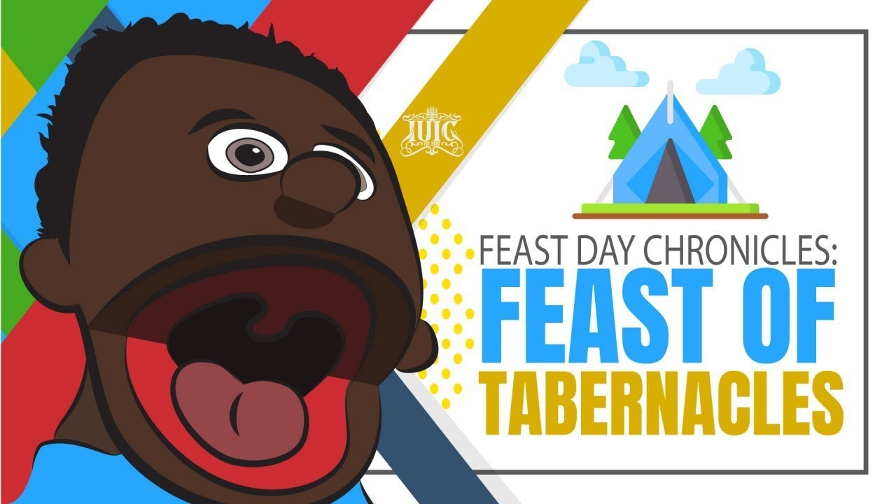 Jacobs Place: Feast Day Chronicles- Feast Of Tabernacles
