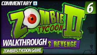 Zombie Tycoon 2 Walkthrough Gameplay - PART 6 | Lights Out (Commentary)
