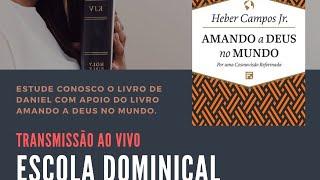 AMANDO A DEUS NO MUNDO - PARTE 3   #Live