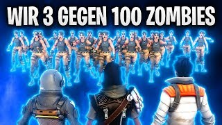 WIR 3 GEGEN 100 ZOMBIES IN BATTLE ROYALE! 🧟 | Fortnite: Battle Royale