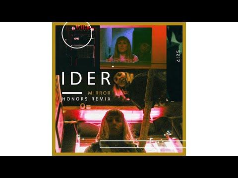 IDER - Mirror (Honors Remix)