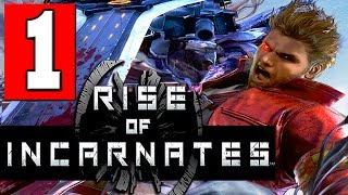Rise of Incarnates: Walkthrough Part 1 Gameplay Let