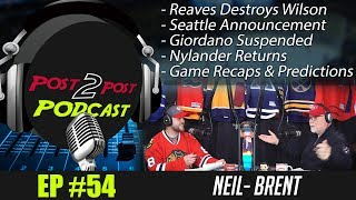 "Podcast: Ep #54 ""Reaves on Wilson, Seattle, Nylander Returns, Stats + More!"""