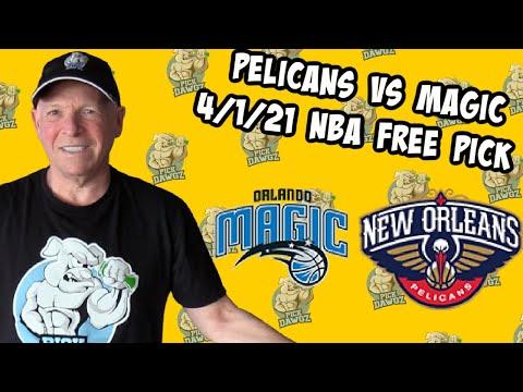 New Orleans Pelicans vs Orlando Magic 4/1/21 Free NBA Pick and Prediction (NBA Betting Tips)