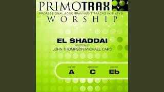 El Shaddai (Medium Key: C with Backing Vocals) (Performance Backing Track)