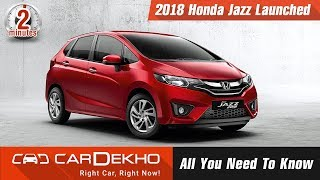 2018 Honda Jazz Launched | All You Need To Know | #In2Mins | CarDekho.com