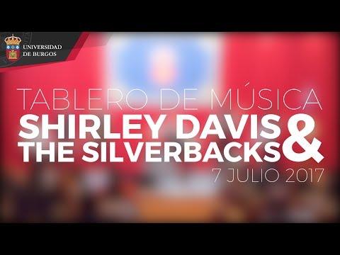 Tablero de Música 2017. SHIRLEY DAVIS & THE SILVERBACKS. Universidad de Burgos