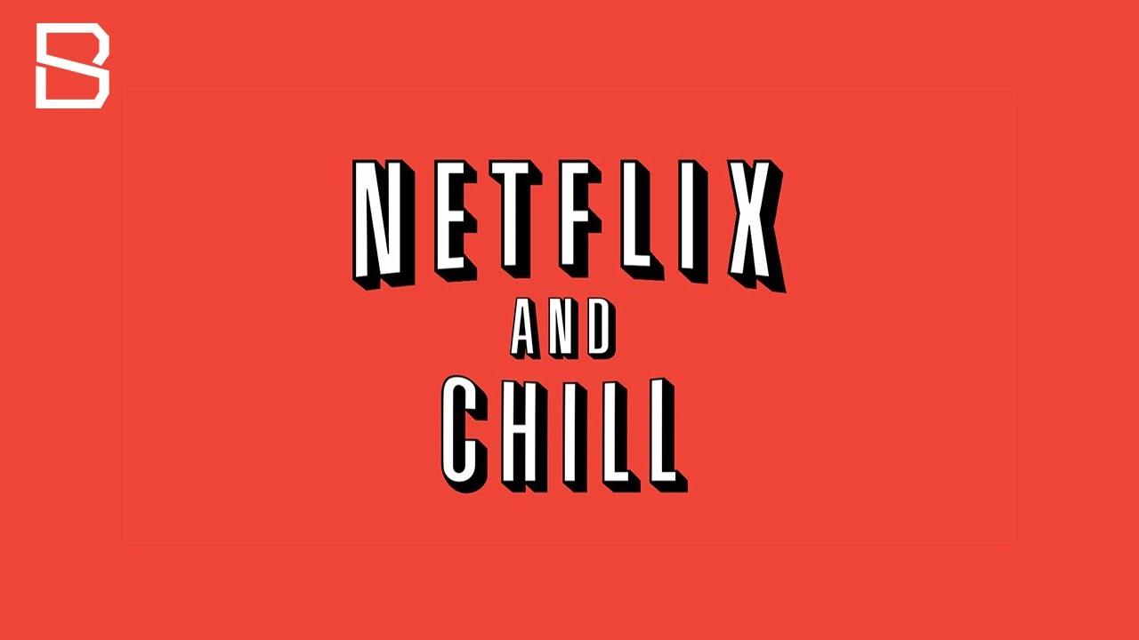 tfw no netflix n chill