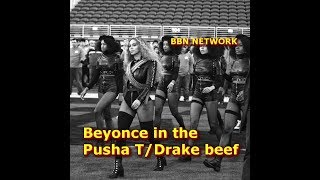Beyonce in the Pusha T/Drake beef