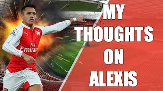 My Thoughts On Alexis Sanchez