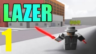 [ROBLOX: Lazer] - Lets Play Ep1 and Review! - Guns, Pistols, and Parkour!