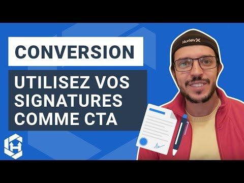 Hack du Vendredi #12 - Utilisez vos Signatures comme Call-To-Action!