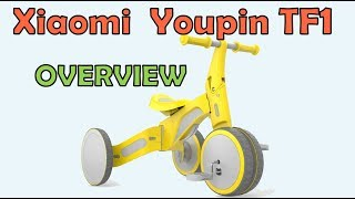 Overview of the Xiaomi YOUPIN TF1 - Child's Trike / Bike