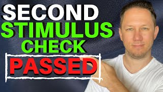 PASSED: Second Stimulus Check Update: Details Inside