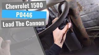 Chevrolet 1500: P0446 EVAP Vent Performance