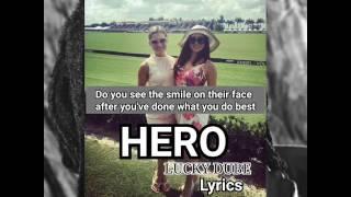 luckydube-hero-lyrics