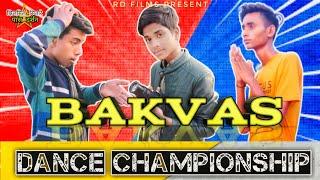 The Bakwas dance championship||R.d.films||