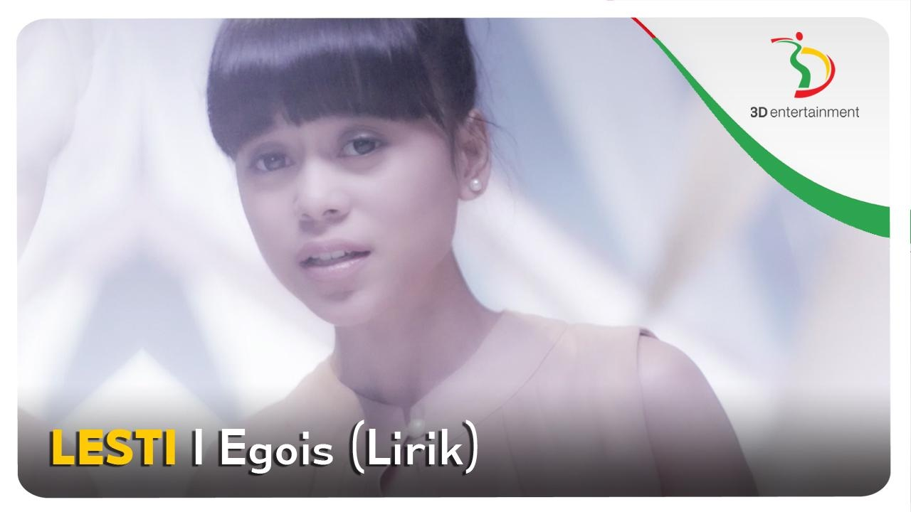 Lesti Egois Video Lirik Youtube