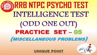 INTELLIGENCE TEST (ODD ONE OUT) PRACTICE SET - 5 || RRB NTPC PSYCHO TEST