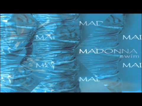 Madonna Swim (Unedited Final Mix)
