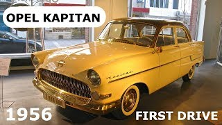 1956 Opel Kapitan, first drive