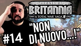 """NON DI NUOVO!"" ▶▶▶ TOTAL WAR: THRONES OF BRITANNIA Gameplay ITA (Parte #14) - Campagna"