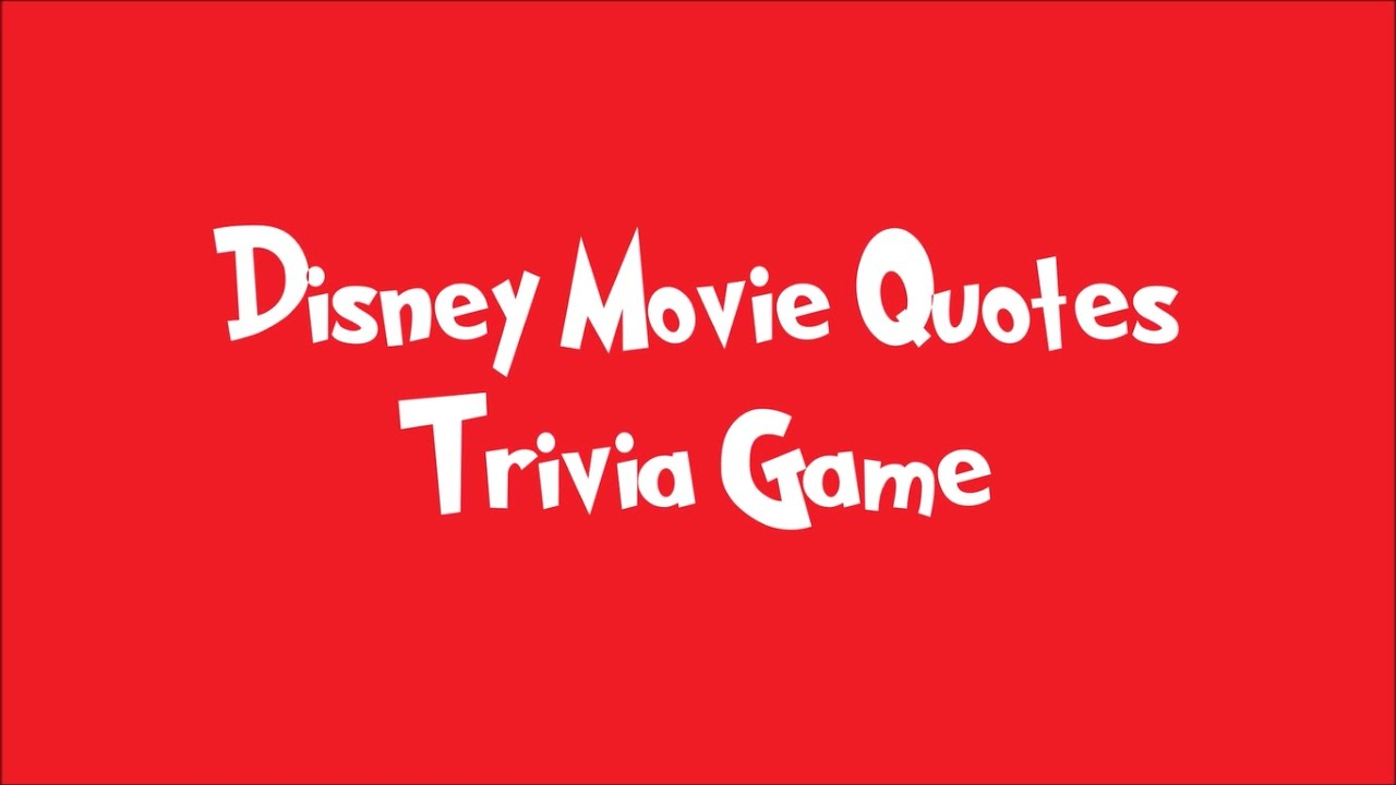 Disney Movie Quotes Trivia Game  Youtube. Happy Quotes English Tumblr. Summer Beach Night Quotes. Strong Dream Quotes. Birthday Quotes God. Quotes About Change Tattoos. Boyfriend Drama Quotes. Heartbreak Cafe Quotes. Relationship Quotes Dirty
