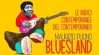 Maurizio Pugno - BUESLAND: le radici del contemporaneo