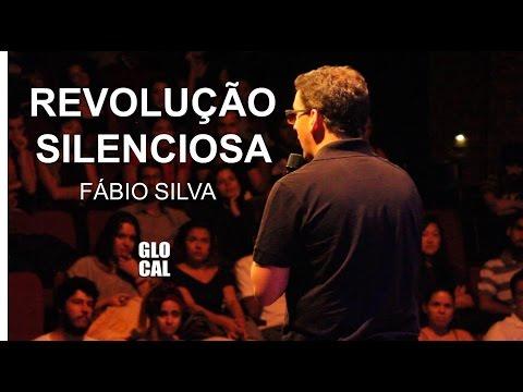 Revolução Silenciosa com Fábio Silva