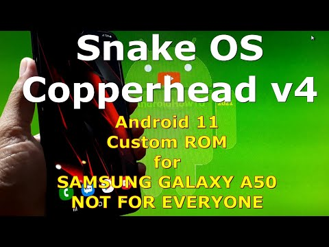 Snake OS Copperhead v4 for Samsung Galaxy A50 Android 11 Custom ROM One UI 3.1