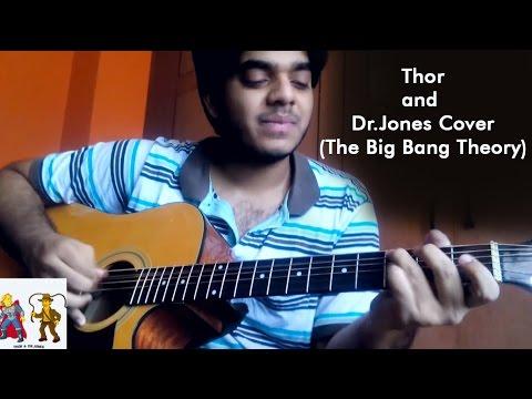 Thor and DrJones Cover(The Big Bang Theory) || Charan JK