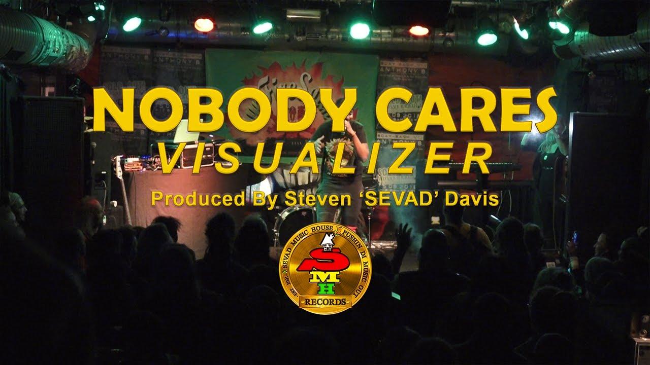 SEVAD - Nobody Cares [Visualizer]