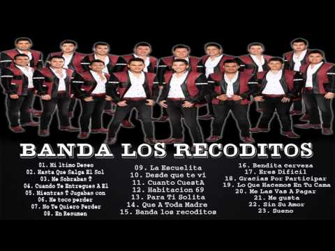 Banda Los Recoditos Sus Más Grandes Éxitos Mi à ltimo Deseo