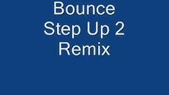 Bounce (Step Up 2 Remix)