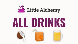 How to make AĻL DRINKS in Little Alchemy