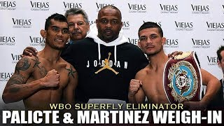 PALICTE & MARTINEZ BOTH PASSED THE WEIGH-IN   WBO SUPERFLY TITLE ELIMINATOR