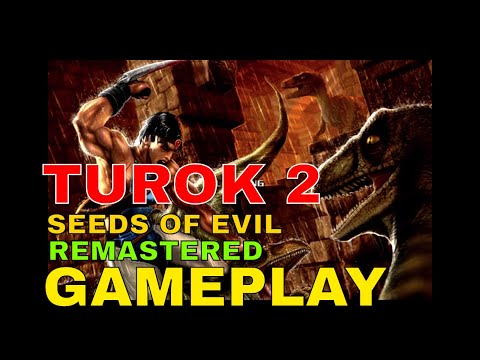 Turok 2 Seeds Of Evil Remastered Gameplay |