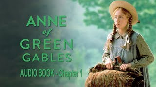 Anne of Green Gables Audio Book (Chapter 1)