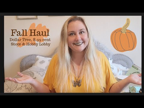 Fall Shopping Haul | Dollar Tree | $.99 Cent Only Store | Hobby Lobby
