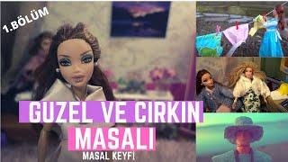 Güzel ve Çirkin Masal Filmi Türkçe Part 1 - Barbie ile Türkçe Masallar // Masal Keyfi