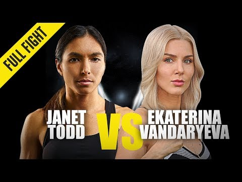 Janet Todd Vs. Ekaterina Vandaryeva | ONE Full Fight | October 2019