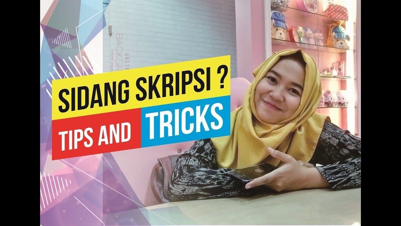 tips sidang thesis