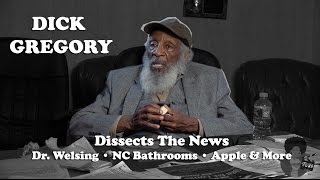 Dick Gregory - Dissecting The News