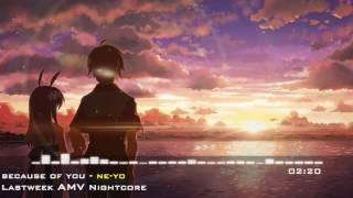 [NightCore] Because Of You by ne yo