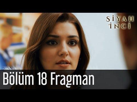 Siyah İnci 18. Bölüm Fragman