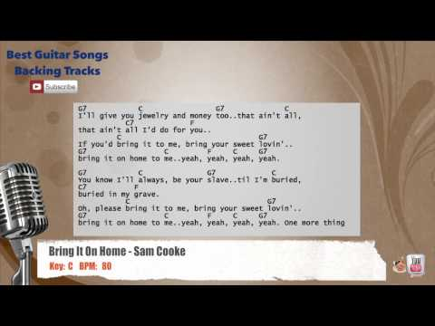 Bring It On Home - Sam Cooke Vocal Backing Track with chords and lyrics
