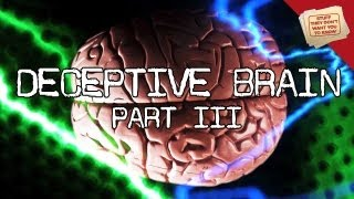 The Deceptive Brain, Part 3: The Thinking Cap