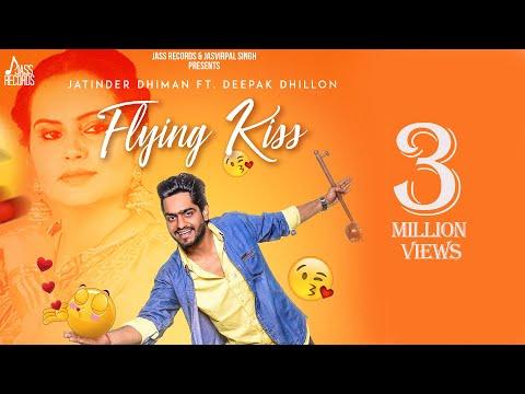 Flying Kiss   (Funny Song)   Jatinder Dhiman   New Punjabi Songs 2018   Latest Punjabi Songs 2018